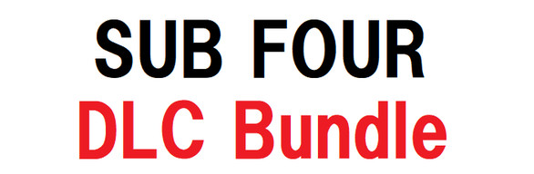 SUB FOUR -the uncle- DLC bundle