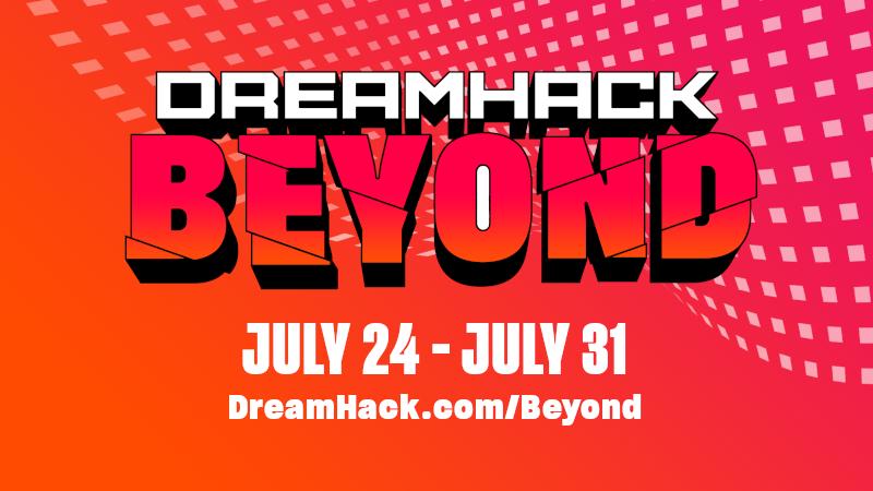 DreamHack - DreamHack Beyond - Steam News